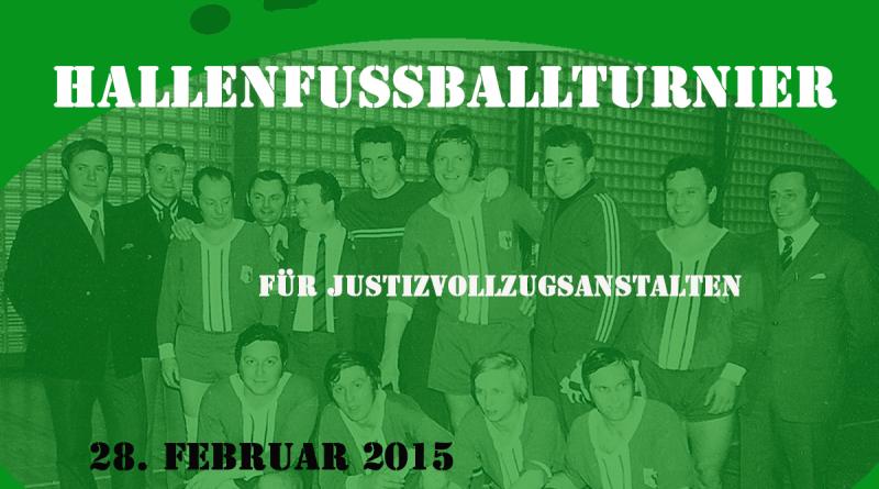 Plakat des Jubiläumshallenfussballturniers der BSG JVA Werl im Jahre 2015
